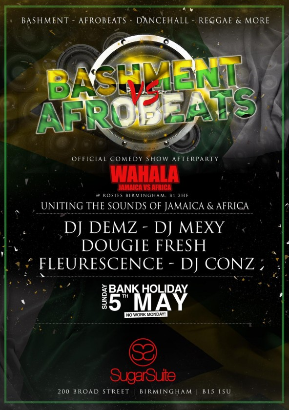 Bashment Vs Afrobeats (The official Wahala Comedy Show Afterparty